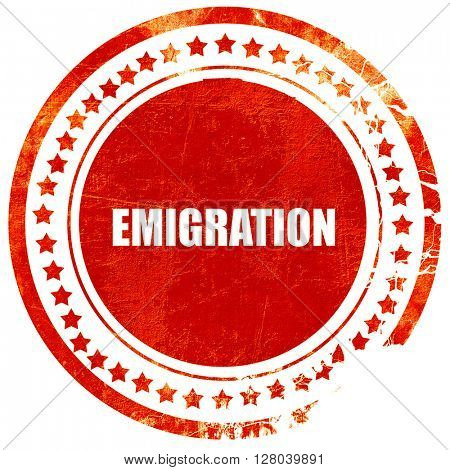 emigration, grunge red rubber stamp on a solid white background