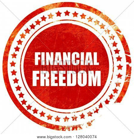 financial freedom, grunge red rubber stamp on a solid white back