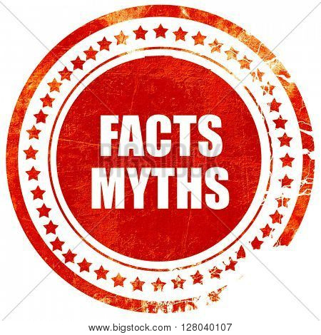 facts myths, grunge red rubber stamp on a solid white background