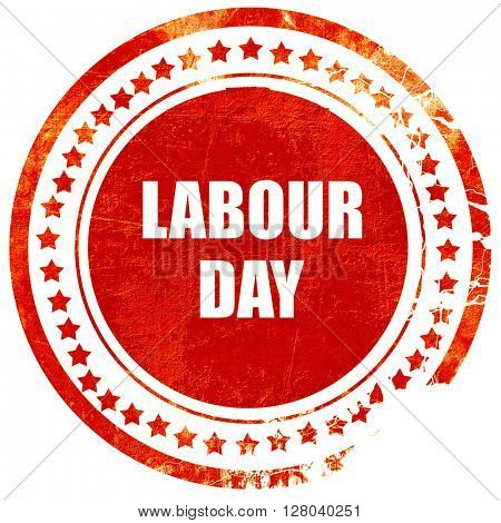 labour day, grunge red rubber stamp on a solid white background