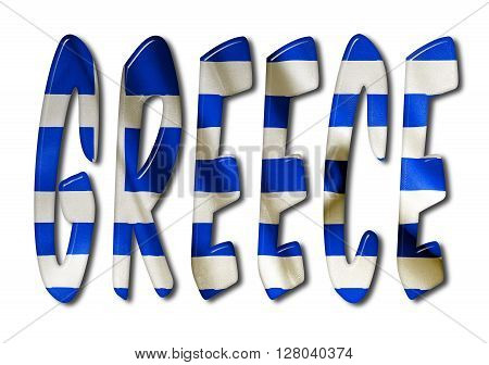 Greece word with a bevelled flag texture on an isolated white background with a clipping path with and without shadows