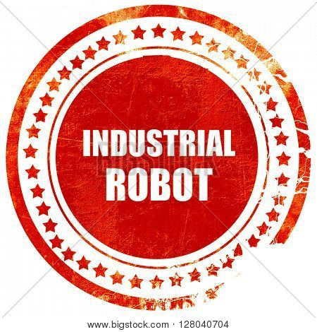 industrial robot, grunge red rubber stamp on a solid white backg