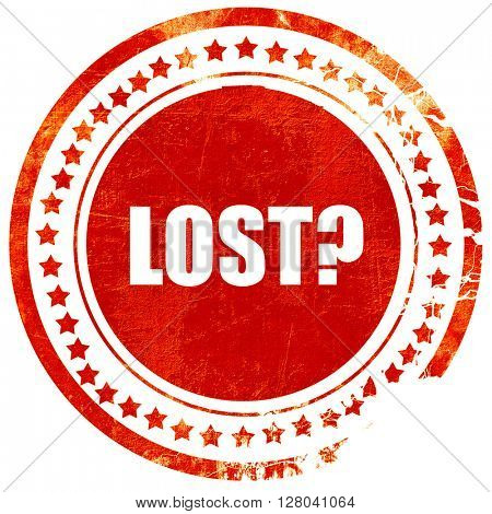 lost, grunge red rubber stamp on a solid white background
