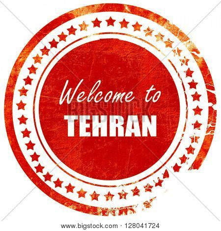 Welcome to tehran, grunge red rubber stamp on a solid white back