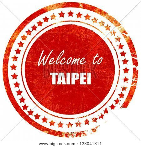 Welcome to taipei, grunge red rubber stamp on a solid white back