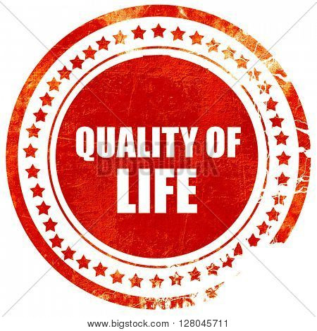 quality of life, grunge red rubber stamp on a solid white backgr