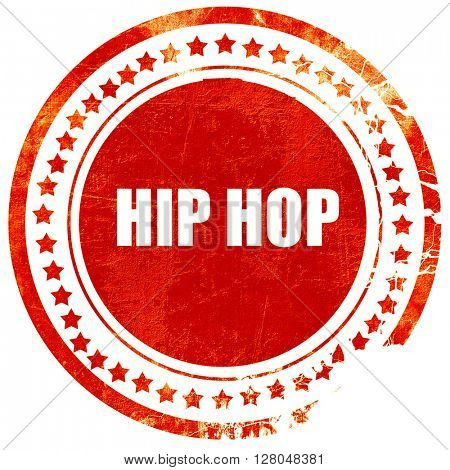 hip hop music, grunge red rubber stamp on a solid white background