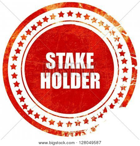 stakeholder, grunge red rubber stamp on a solid white background