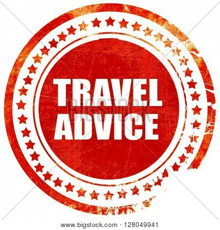 travel advice, grunge red rubber stamp on a solid white backgrou