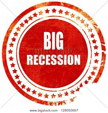 Recession sign background, grunge red rubber stamp on a solid wh
