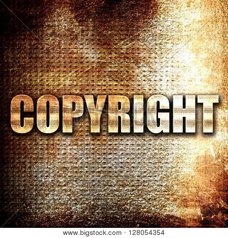 copyright, written on vintage metal texture