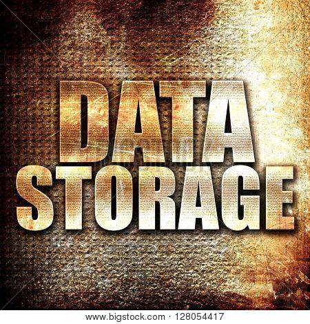 data storage, written on vintage metal texture