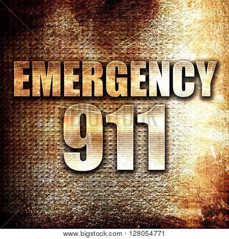 emergency 911, written on vintage metal texture