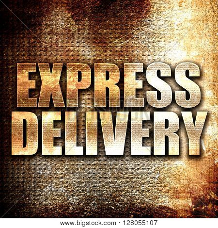 express delivery, written on vintage metal texture