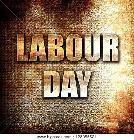 labour day, written on vintage metal texture