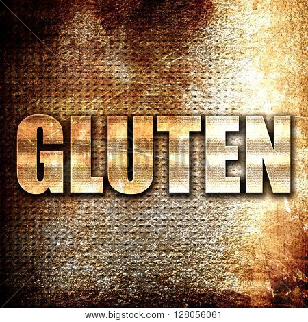 gluten, written on vintage metal texture