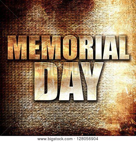 memorial day, written on vintage metal texture