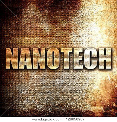 nanotech, written on vintage metal texture