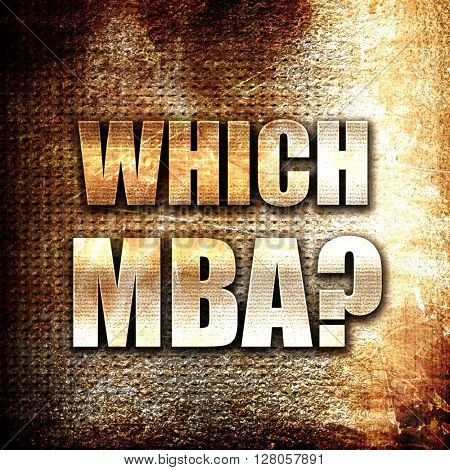 which mba, written on vintage metal texture