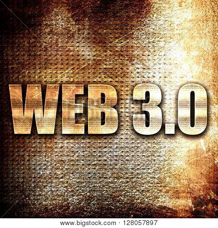 web 3.0, written on vintage metal texture