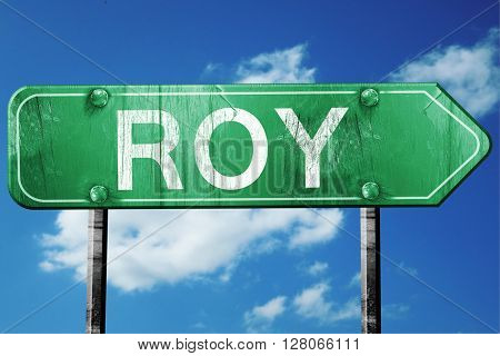 roy road sign , worn and damaged look