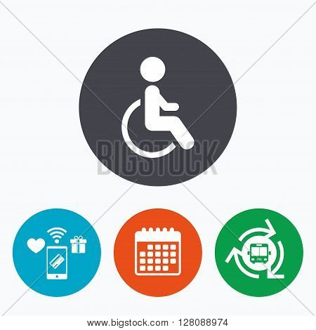 Disabled sign icon. Human on wheelchair symbol. Handicapped invalid sign. Mobile payments, calendar and wifi icons. Bus shuttle.