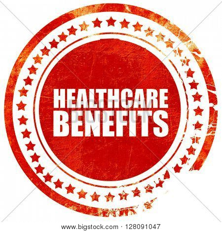 healthcare benefits, grunge red rubber stamp with rough lines an