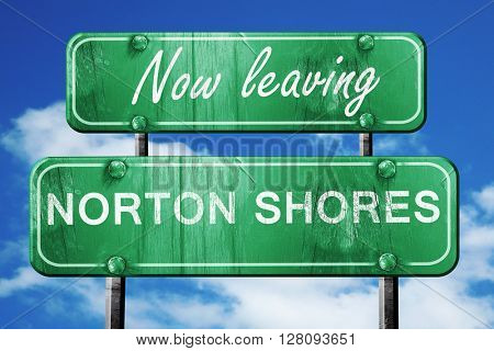 Leaving norton shores, green vintage road sign with rough letter