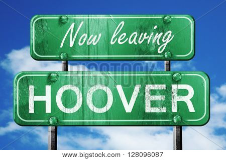 Leaving hoover, green vintage road sign with rough lettering