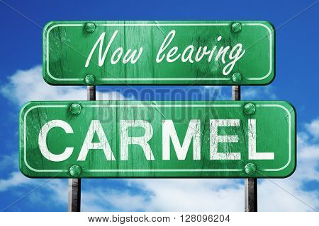 Leaving carmel, green vintage road sign with rough lettering