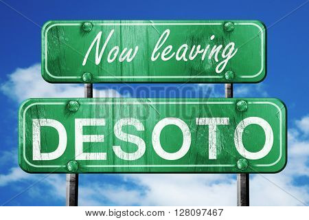 Leaving desoto, green vintage road sign with rough lettering
