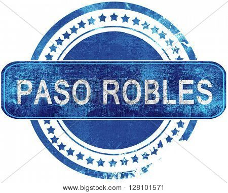 paso robles grunge blue stamp. Isolated on white.