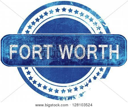 fort worth grunge blue stamp. Isolated on white.