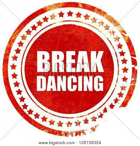 break dancing, red grunge stamp on solid background