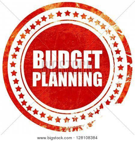budget planning, red grunge stamp on solid background