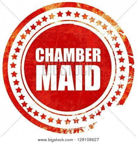 chamber maid, red grunge stamp on solid background
