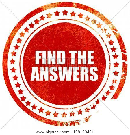 find the answers, red grunge stamp on solid background