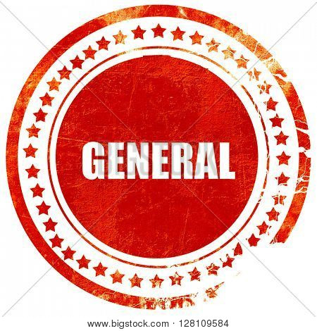 general, red grunge stamp on solid background