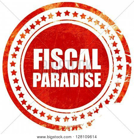 fiscal paradise, red grunge stamp on solid background