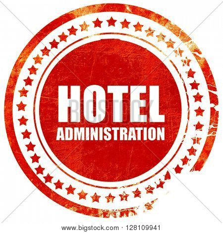 hotel administration, red grunge stamp on solid background