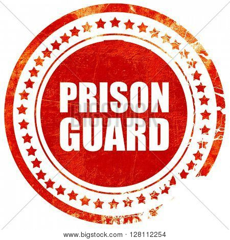 prison guard, red grunge stamp on solid background