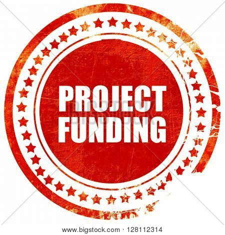 project funding, red grunge stamp on solid background