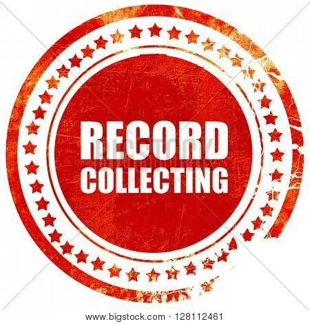 record collecting, red grunge stamp on solid background