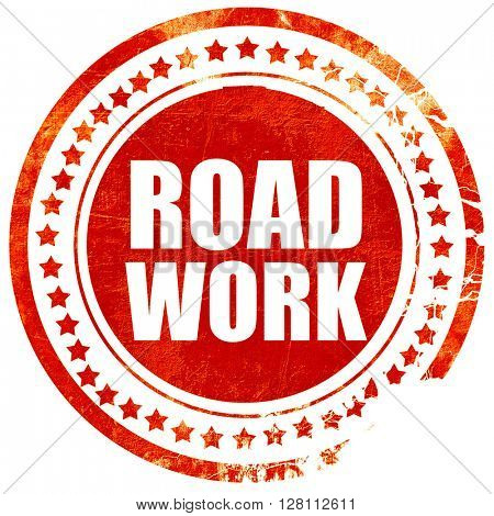 road work, red grunge stamp on solid background