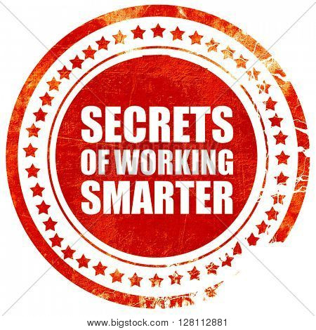 secrects of working smarter, red grunge stamp on solid backgroun