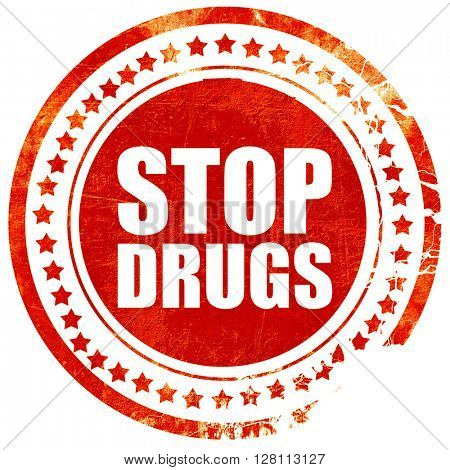 stop drugs, red grunge stamp on solid background