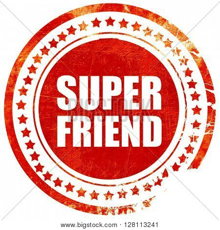super friend, red grunge stamp on solid background