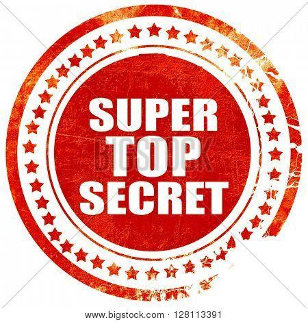 super top secret, red grunge stamp on solid background