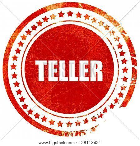 teller, red grunge stamp on solid background