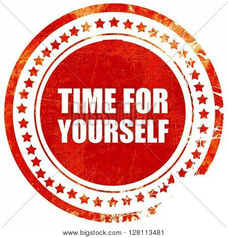 time for yourself, red grunge stamp on solid background